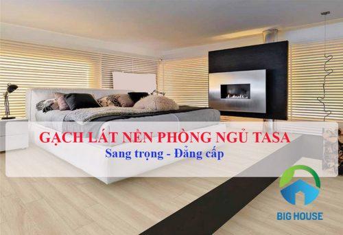 BXH TOP 5 mẫu gạch lát nền phòng ngủ Tasa – Xu hướng nội thất 2019