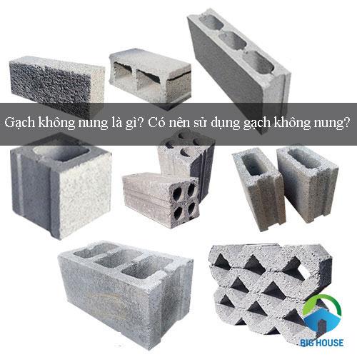 Gạch không nung là gì? Cách phân loại và quy trình sản xuất chi tiết