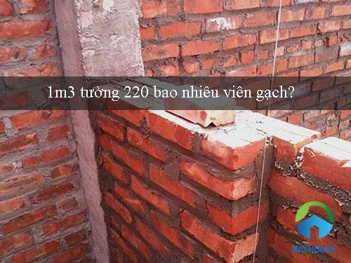Tư vấn: 1m3 tường 220 bao nhiêu viên gạch? – Con số chuẩn nhất