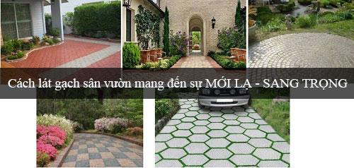Hướng dẫn cách lát gạch sân vườn chỉ với 4 bước đơn giản