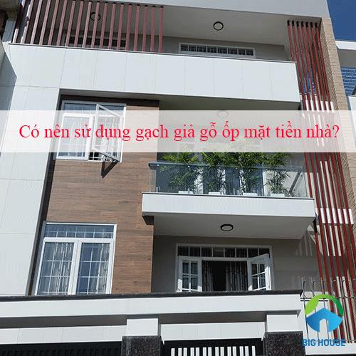 [TƯ VẤN] Có nên sử dụng gạch giả gỗ ốp mặt tiền nhà?