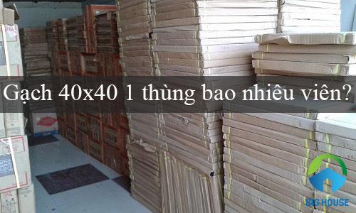[HỎI – ĐÁP] 1 thùng gạch 40×40 có bao nhiêu viên?
