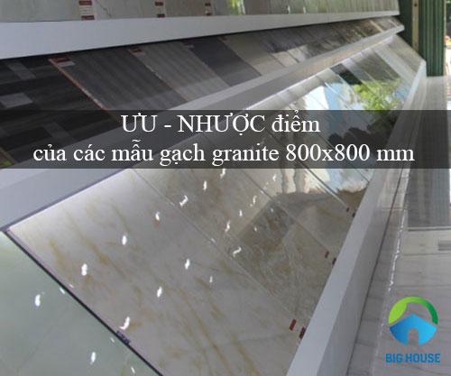 ƯU – NHƯỢC điểm của các mẫu gạch granite 800×800 mm